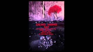 Dead Hand ost by Maria Rubel