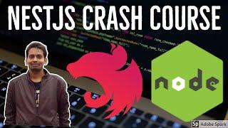 Nestjs Crash Course and Tutorials