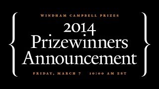 2014 Windham Campbell Prizewinners Announcement