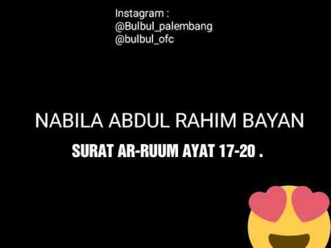 nabila-abdul-rahim-bayan---q.s-ar-ruum-ayat-17-20