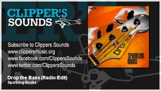 Sparkling Boobs - Drop The Bass (Official Audio)