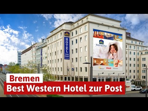 st dtereise mit wellness in bremen best western hotel zur post youtube. Black Bedroom Furniture Sets. Home Design Ideas