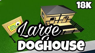 LARGE DOGHOUSE (18k) | Bloxburg Speedbuild | Discord Server Build | Roblox