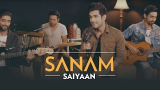 Saiyaan | Sanam #SANAMrendition