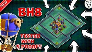 BEST BUILDER BASE 8 LAYOUT WITH 5 REPLYS!! | 100% VICTORY DESIGN TESTED ✔✔ | CLASH OF CLANS - 2018
