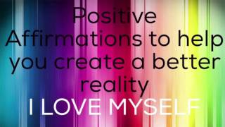 Positive Affirmations that will change your life!