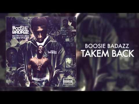 Boosie Badazz - Takem Back (Audio)