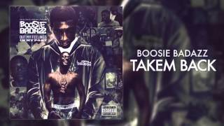 Boosie Badazz - Takem Back (Audio)