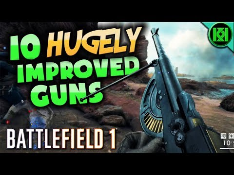 Battlefield 1: 10 HUGELY Improved Weapons After TTK 2.0 Update | BF1 Best Gun Buffs (PS4 Gameplay)