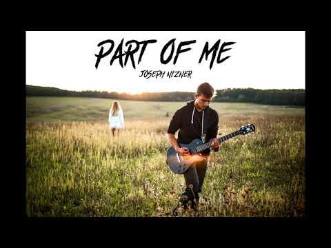Joseph Nizner - Part Of Me (Official Audio)