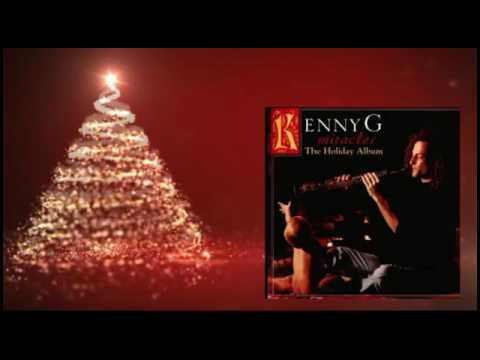 Kenny G - O Holy Night