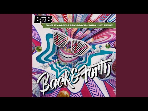 Back and Forth (Dave Fogg/Warren Peace/Chris Cox Remix)