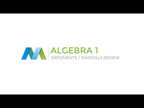 Algebra 1: Exponents and Radicals Review