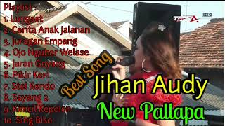 "Best Song Jihan Audy ""New Pallapa"" Full Album"