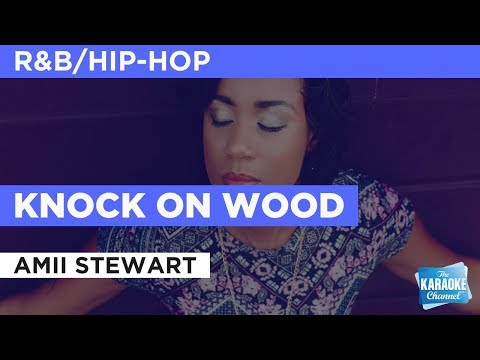 Knock On Wood in the Style of Ami Stewart with lyrics no lead vocal