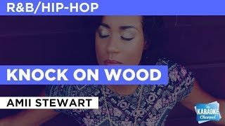 "Knock On Wood in the Style of ""Ami Stewart"" with lyrics (no lead vocal)"