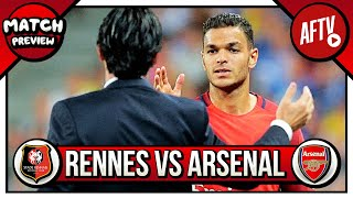 Rennes vs Arsenal | Ben Arfa After Revenge on Emery!