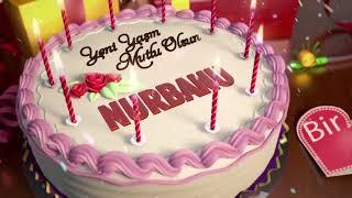 İyi ki doğdun NURBANU - İsme Özel Doğum Günü Şarkısı