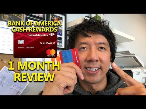 BANK OF AMERICA CASH REWARDS CREDIT CARD | REVIEW AFTER 1 MONTH