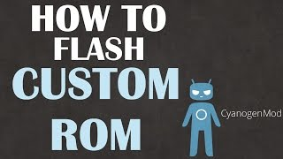 How to Flash a Custom ROM on Your Android Device