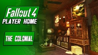 Immersive Diamond City Apartment - The Colonial - Fallout 4 Player Home - Fallout 4 Mods