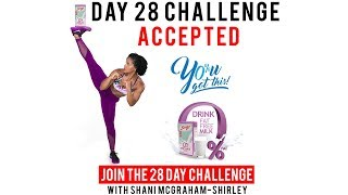 Day 28: Serge 28 Day You Got This Challenge with Shani McGraham Shirley