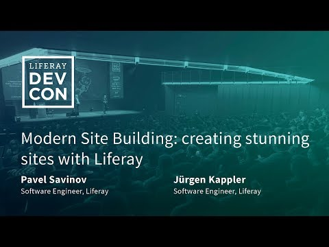 Modern Site Building: Creating Stunning Sites With Liferay