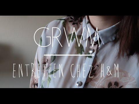 Grwm Entretien Chez H M