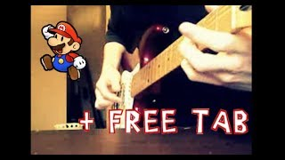 Super Mario Bros Theme Song Electric Guitar Cover + Tabs