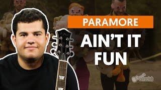 Ain't It Fun - Paramore (aula De Guitarra)