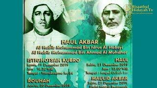 Haul Surabaya 2019   Al Habib Muhammad Bin Idrus Al Habsyi & Al Habib Muhammad Bin Ahmad Al Muhd