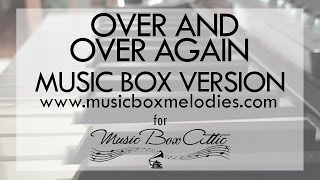 Over and Over Again by Nathan Sykes ft. Ariana Grande - Music Box Version