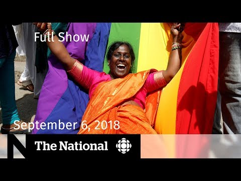 The National for Thursday September 6, 2018 — Trump Op-Ed, India Gay Sex Ban, At Issue
