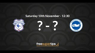 Cardiff v Brighton Predictions, Betting Tips and Match Preview Premier League