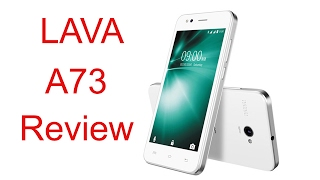 Lava A73 review features specifications Details and opinion