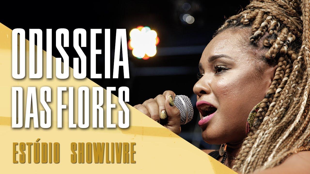 b58d8e17b A mulher no cenário do rap nacional - Odisseia das Flores no Estúdio  Showlivre 2017
