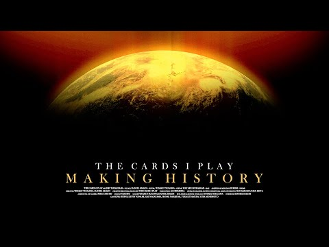 The Cards I Play - MAKING HISTORY (Official Music Video)