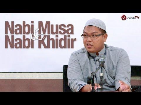 Ceramah Agama: Kisah Nabi Musa dan Nabi Khidir - Ustadz Firanda Andirja, MA. - Yufid.TV