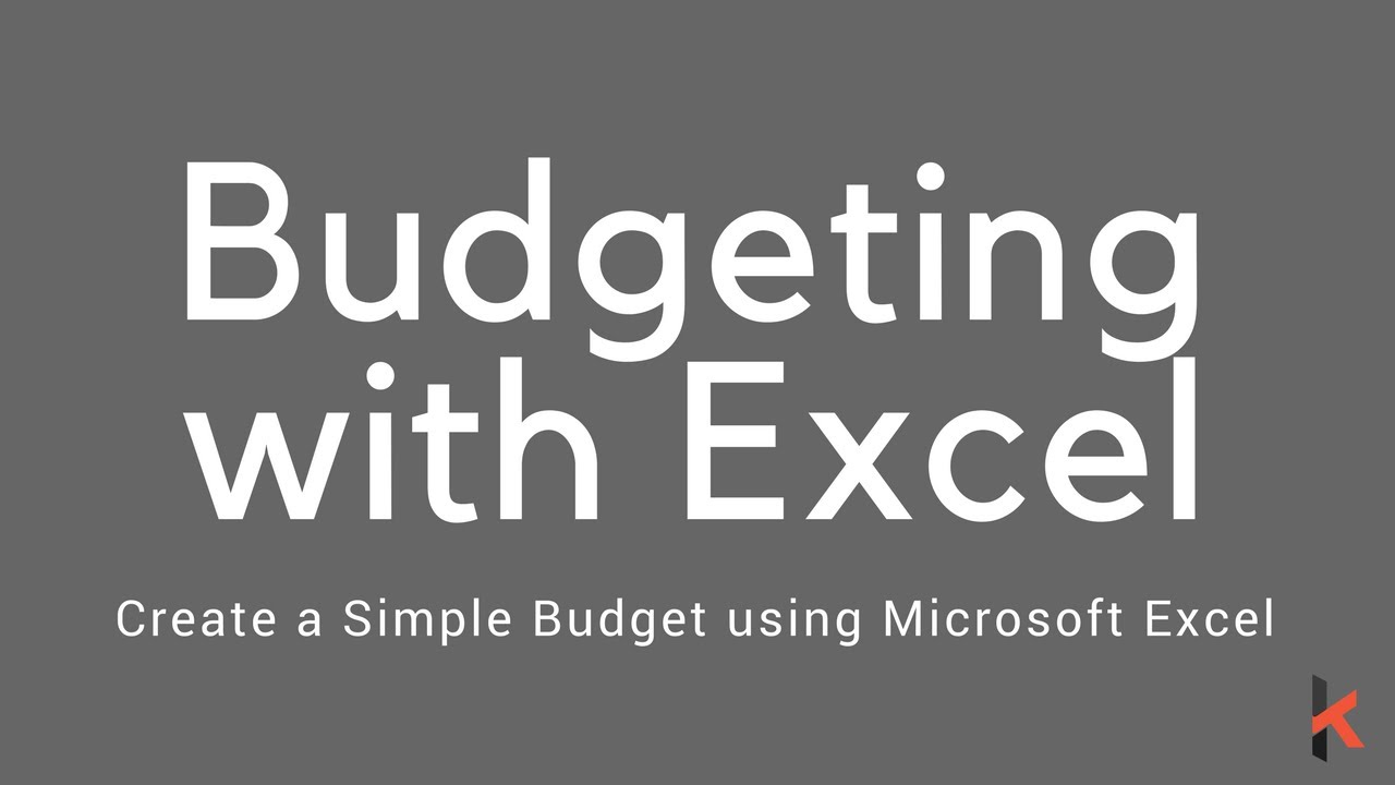 creating a simple budget with microsoft excel youtube