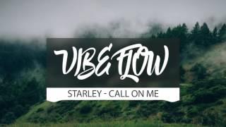 Starley - Call On Me (Ryan Riback Remix)