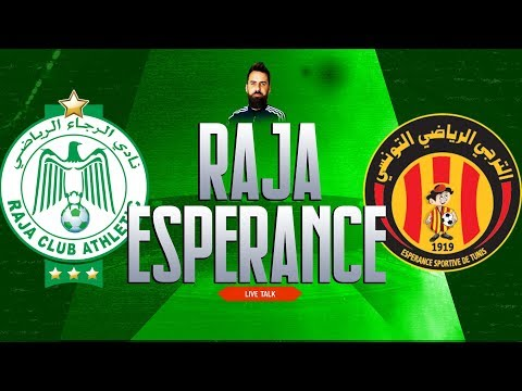 🔴🎙️Live Talk : RAJA CASABLANCA - ESPERANCE TUNIS | Champions League CAF | 30-11-2019