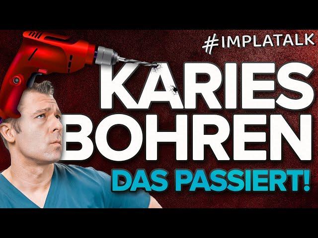 KARIES BOHREN & entfernen beim  Zahnarzt 💀 - So läuft es ab (inkl. Videomaterial!)