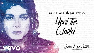 Michael Jackson - Heal The World (Official Audio) Special Edition Album