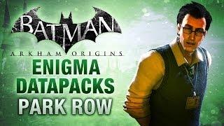 Batman: Arkham Origins - Enigma Datapacks - Park Row