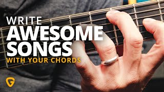 Write AWESOME Songs With Your Guitar Chord Library