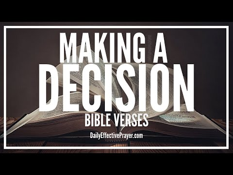 Bible Verses On Making a Decision - Scriptures To Help Make a Decision (Audio Bible)