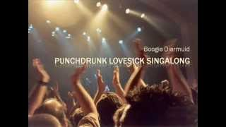 Boogie Diarmuid - Punchdrunk Lovesick Singalong - Radiohead