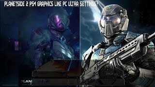 PlanetSide 2 On PS4 Graphics are dentical to PC Ultra Settings!