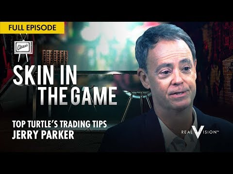 Top Turtle's Trading Tips (w/ Jerry Parker) | Skin In the Game