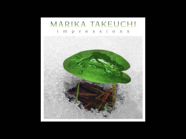 Marika Takeuchi : Horizons